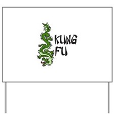 Kung Fu Yard Sign