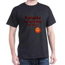 The devil made me do it. T-Shirt