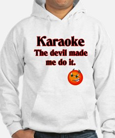 The devil made me do it. Hoodie