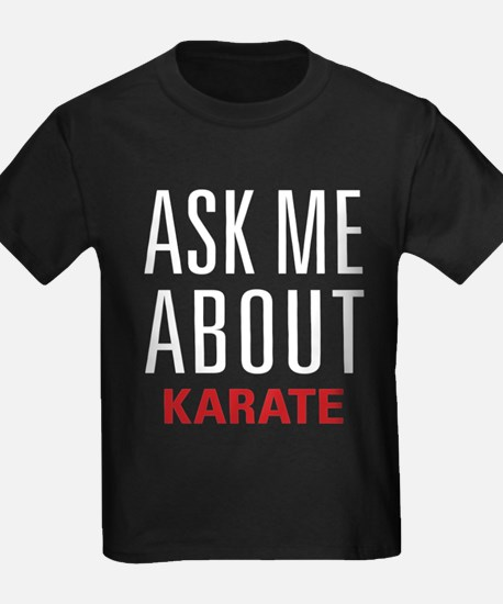 Karate - Ask Me About - T