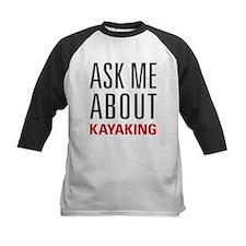Kayaking - Ask Me About - Tee