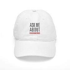 Kayaking - Ask Me About - Baseball Cap