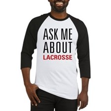 Lacrosse - Ask Me About - Baseball Jersey