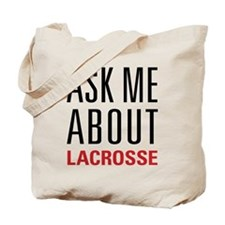 Lacrosse - Ask Me About - Tote Bag
