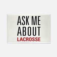 Lacrosse - Ask Me About - Rectangle Magnet