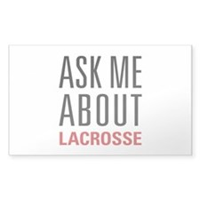 Lacrosse - Ask Me About Decal