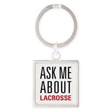 Lacrosse - Ask Me About - Square Keychain