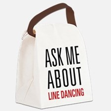Line Dancing - Ask Me About - Canvas Lunch Bag