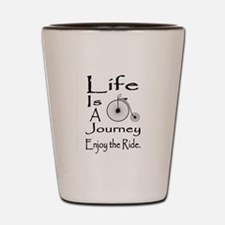 Cute Life is a journey Shot Glass