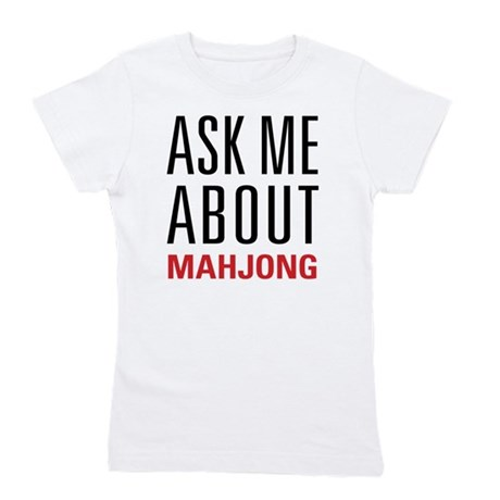 Mahjong - Ask Me About - Girl's Tee