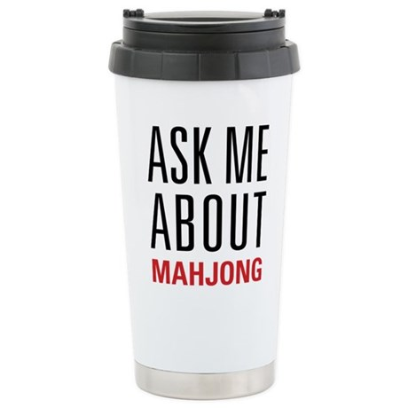 Mahjong - Ask Me About Stainless Steel Travel Mug