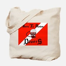 Born To Roam Divers Tote Bag