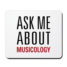 Musicology - Ask Me About - Mousepad