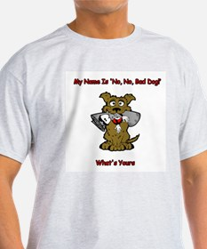 Cute Bad dog T-Shirt