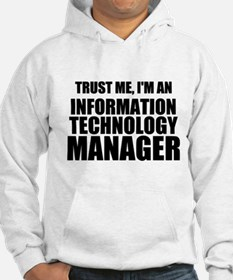 Trust Me, I'm An Information Technology Manager Ho