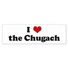 I Love the Chugach Bumper Bumper Sticker