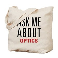 Optics - Ask Me About - Tote Bag