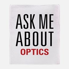 Optics - Ask Me About - Throw Blanket
