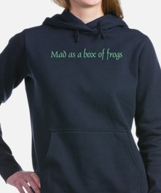 Mad as a Box of Frogs Women's Hooded Sweatshirt