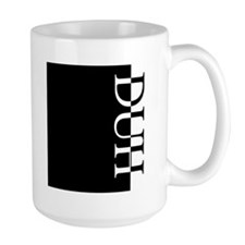 DUH Mugs