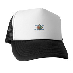 You're Only Here Trucker Hat