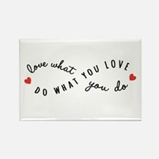 Do what you love Magnets