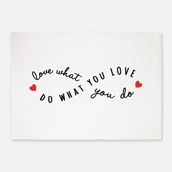Do what you love 5'x7'Area Rug