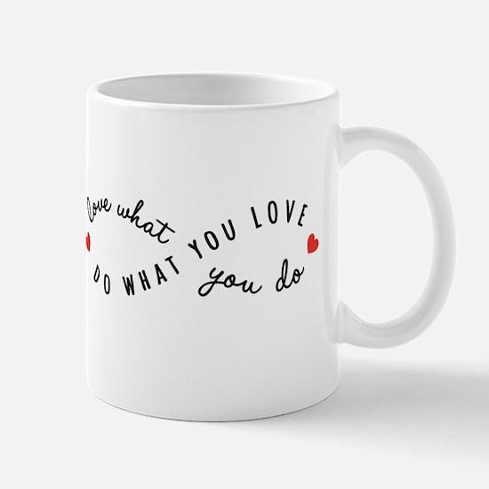 Do what you love Mugs