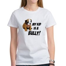 My Kid is a Bully! Tee