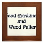 Head Gardener Framed Tile
