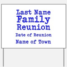 Family Reunion Yard Sign