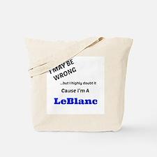 I May Be Wrong - LeBlanc Tote Bag