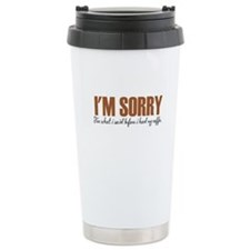 IM Sorry Travel Mug