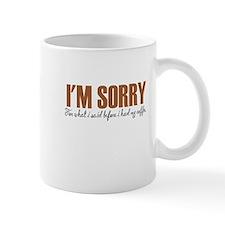 IM Sorry Mugs