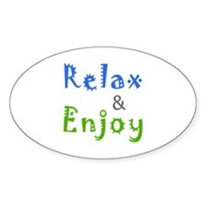 Relax and Enjoy Decal