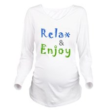 Relax and Enjoy Long Sleeve Maternity T-Shirt