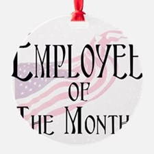 Employee of the Month Ornament