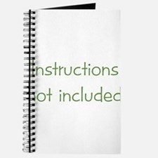 Instructions not Included Journal