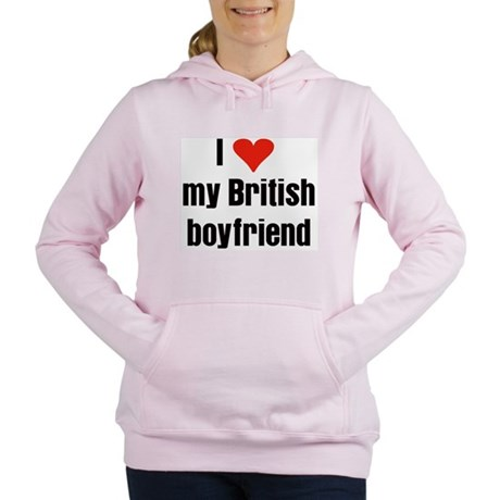 I love my British boyfriend Women's Hooded Sweatsh