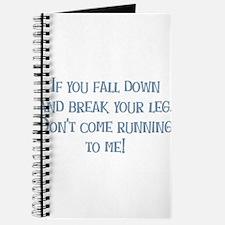 Break Your Leg Journal
