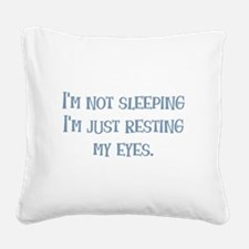 Resting My Eyes Square Canvas Pillow