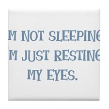 Resting My Eyes Tile Coaster