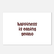 happiness is eating gelato Postcards (Package of 8