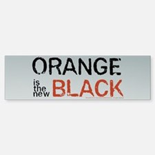 Orange Is The New Black (bumper) Bumper Bumper Bumper Sticker