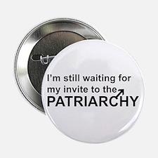 """Patriarchy Invite 2.25"""" Button"""