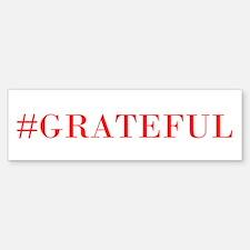 #Grateful Sticker (Bumper)