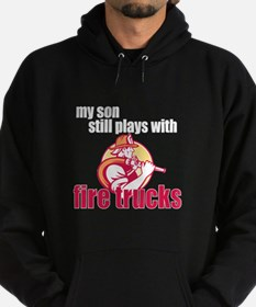 Still Plays with Firetrucks Son Hoodie