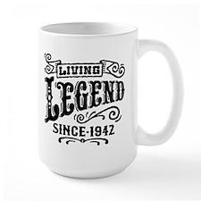 Living Legend Since 1942 Mug