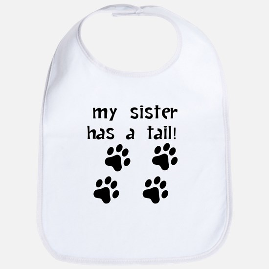 My Sister Has A Tail Bib