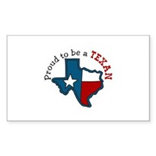 Proud to be a Texan Decal
